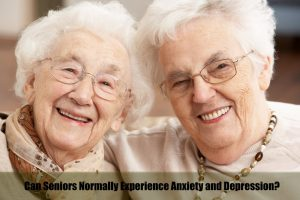 Can Seniors Normally Experience Anxiety and Depression?